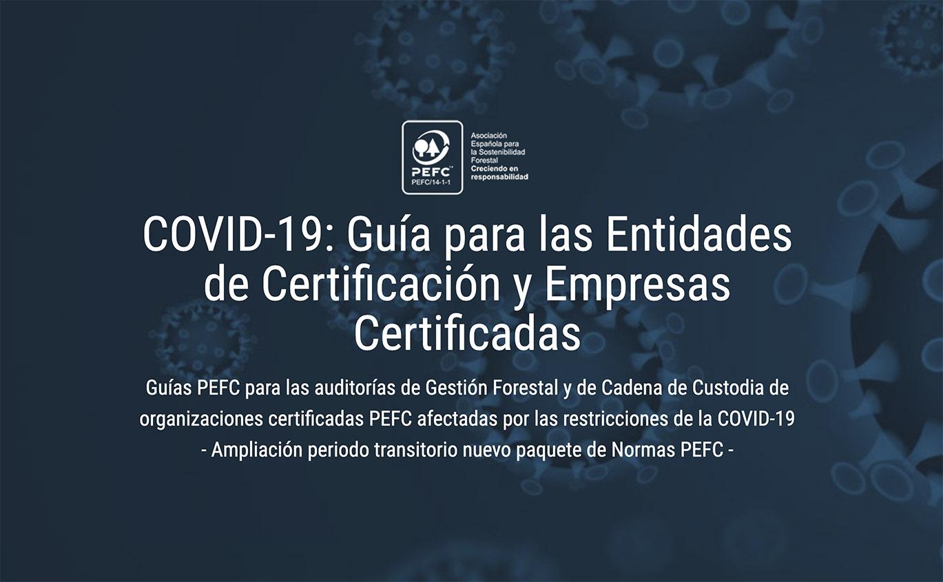 COVID-19: PEFC publica novas Guías para as auditorías internas e externas da certificación da Xestión Forestal e da Cadea de Custodia.
