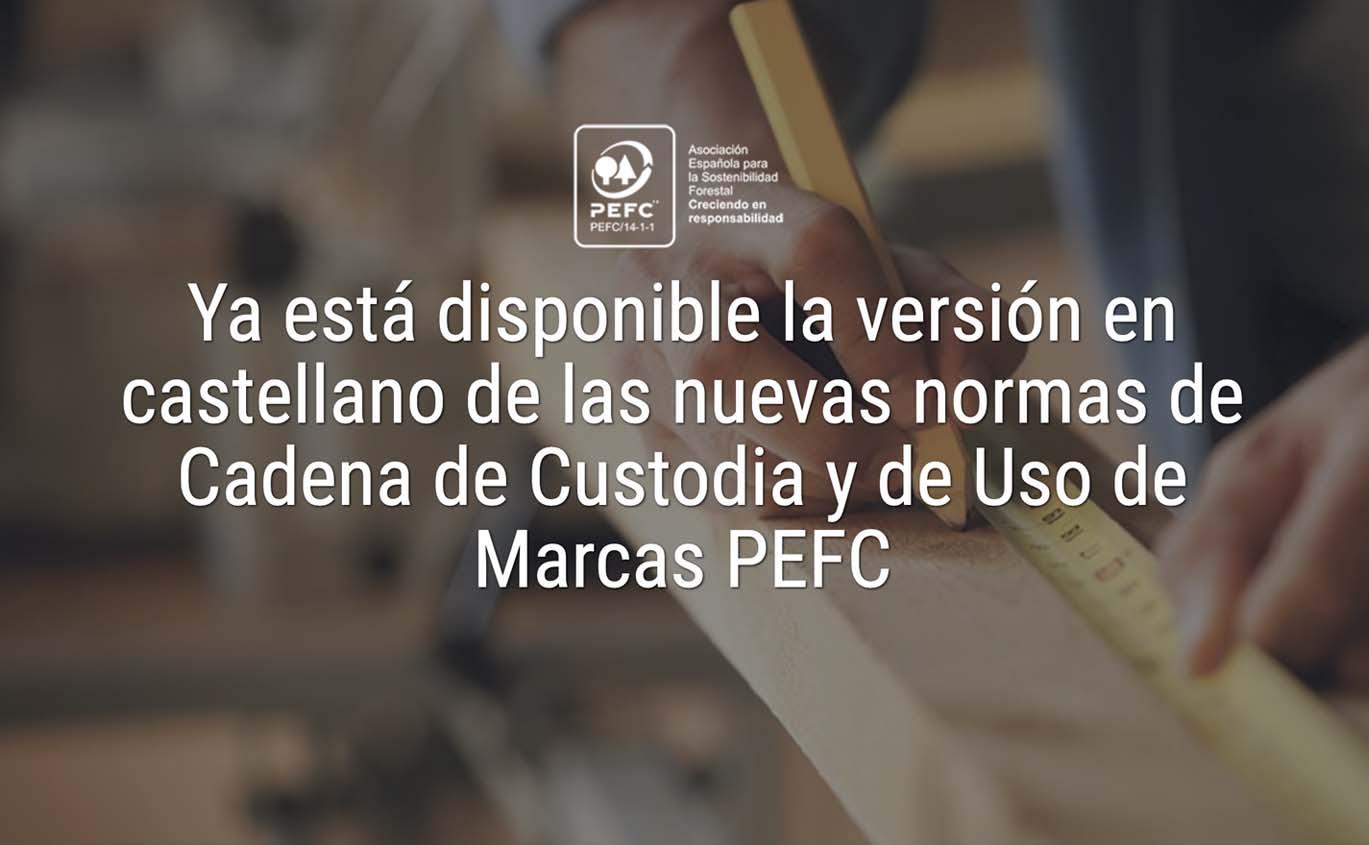 Xa está dispoñible a versión en castelán das novas normas de Cadea de Custodia e de Uso de Marcas PEFC